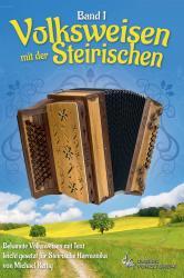 Volksweisen mit der Steirischen - Band 1