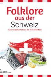 Folklore aus der Schweiz