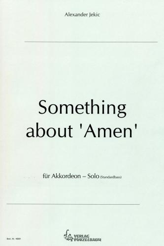 Something about 'Amen'