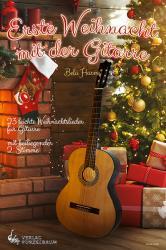 Erste Weihnacht mit der Gitarre