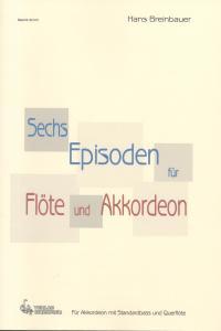 Sechs Episoden für Flöte und Akkordeon