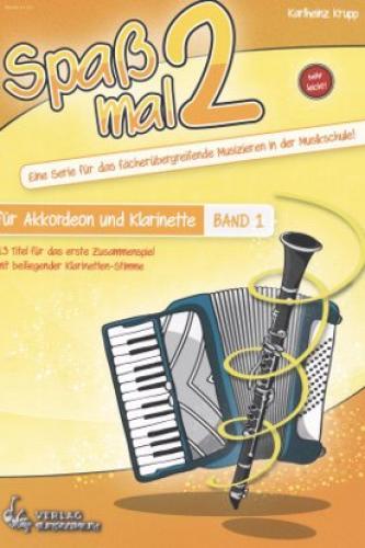 Spaß mal 2 - Akkordeon und Klarinette Band 1 - Mängelexemplar